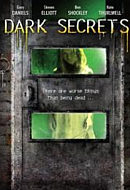 2008 - Dark Secrets