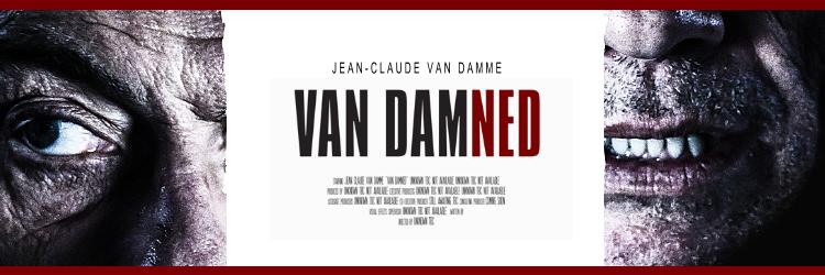 """""""Van Damned"""" - Jean-Claude Van Damme"""