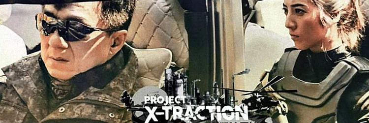 """Project X-Traction"" - Jackie Chan"