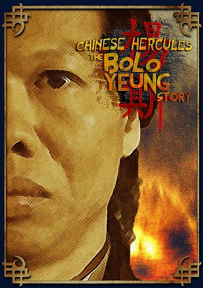 "Historia Bolo Yeunga (""The Story Of Bolo Yeung"") - Chinese Hercules"