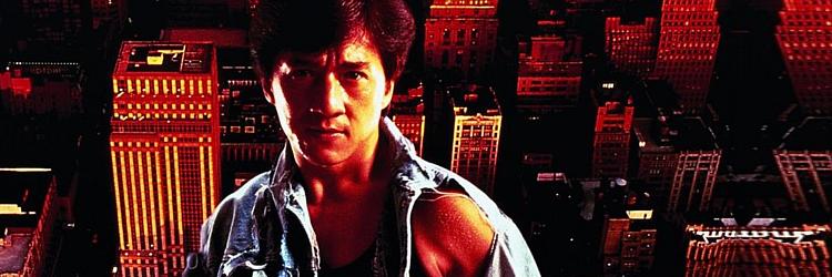 """Draka w Bronxie (""""Rumble In The Bronx"""") - Jackie Chan"""