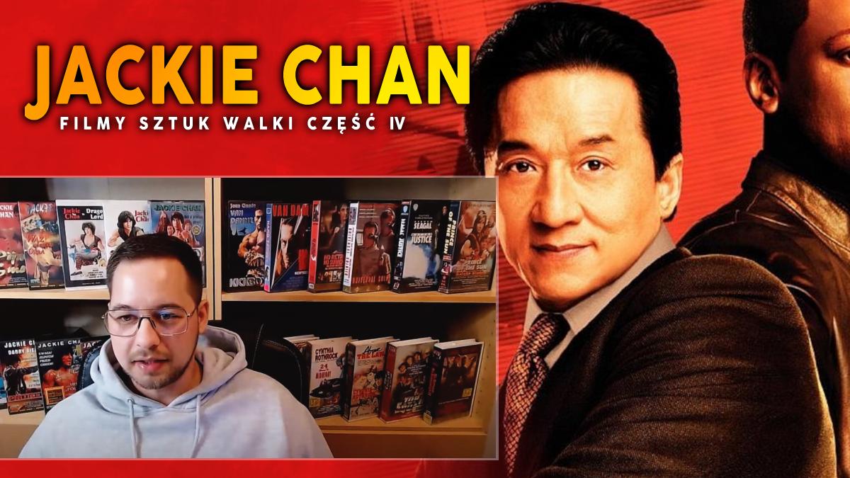 Kino Sztuk Walki LIVE S02E04 - Jackie Chan i filmy sztuk walki. Część 4.